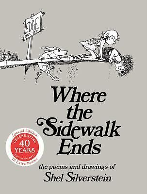 Where the Sidewalk Ends 30th Anniversary Edition: Poems and Drawings, Shel Silve