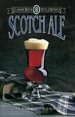 Scotch Ale (Classic Beer Style) by Noonan, Greg