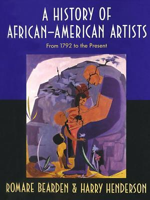 A History of African-American Artists: From 1792 to the Present, Henderson, Harr