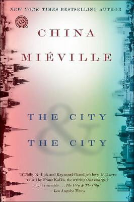 The City & The City (Random House Reader's Circle) by Mieville, China