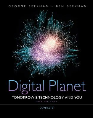 Digital Planet: Tomorrow's Technology and You, Complete (10th Edition) (Computer