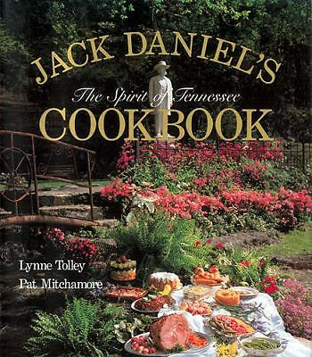 Jack Daniel's Spirit of Tennessee Cookbook Vol. 1 by Pat Mitchamore and Lynne...