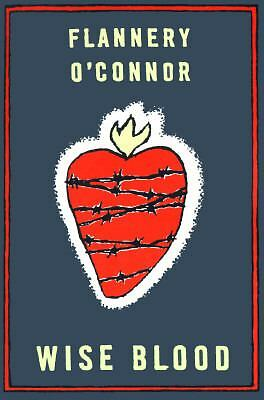 Wise Blood: A Novel, O'Connor, Flannery, Good Book