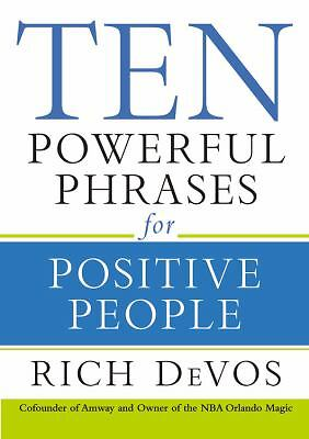 Ten Powerful Phrases for Positive People, Rich DeVos, Acceptable Book