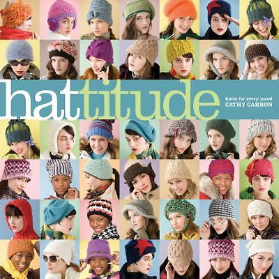 Hattitude: Knits for Every Mood (Cathy Carron Collection), Carron, Cathy, Good B