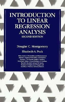 Introduction to Linear Regression Analysis, 2nd Edition by Montgomery, Douglas