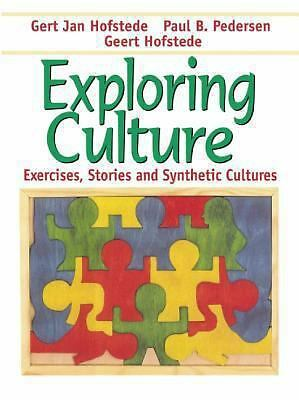 Exploring Culture: Exercises, Stories and Synthetic Cultures by Hofstede, Gert