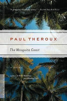 The Mosquito Coast, Theroux, Paul, Good Book