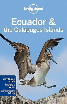 Lonely Planet Ecuador & the Galapagos Islands (Travel Guide) by Lonely Planet,