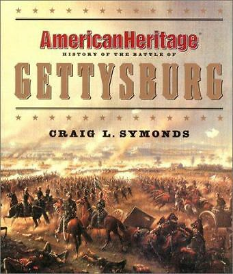 American Heritage History of the Battle of Gettysburg (Byron Preiss Book) by Am