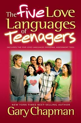 The Five Love Languages of Teenagers, Gary Chapman, Good Book