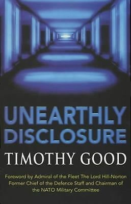 Unearthly Disclosure, Good, Timothy, Good Book