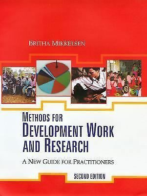 Methods for Development Work and Research: A New Guide for Practitioners by Mik