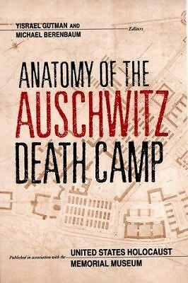 Anatomy of the Auschwitz Death Camp by Gutman, Yisrael