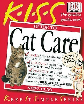 KISS Guide to Cat Care, Duno, Steve, Good Book