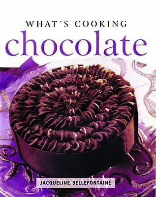 Chocolate (What's Cooking), Bellefontaine, Jacqueline, Good Book