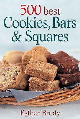 500 Best Cookies, Bars and Squares, Esther Brody, Good Book