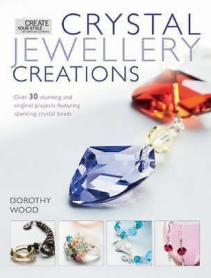 Crystal Jewelry Creations, Wood, Dorothy, Very Good Book