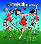 The Irresistible Rose Is Rose, Brady, Pat, Good Book