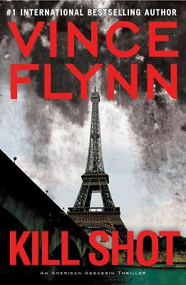 Kill Shot (Mitch Rapp) by Flynn, Vince