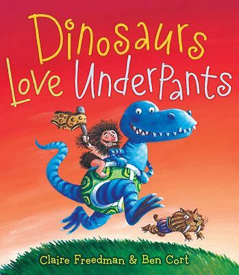 Dinosaurs Love Underpants (The Underpants Books), Freedman, Claire, Good Book