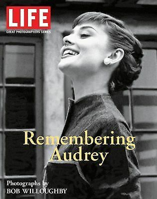 Life: Remembering Audrey (Life (Life Books)) by Editors of Life