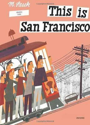 THIS IS SAN FRANCISCO by Sasek, Miroslav