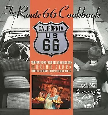The Route 66 Cookbook: Comfort Food from the Mother Road, Clark, Marian, Good Bo