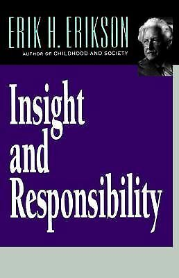 Insight and Responsibility (Norton Paperback), Erik H. Erikson, Acceptable Book