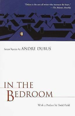 In the Bedroom by Andre Dubus
