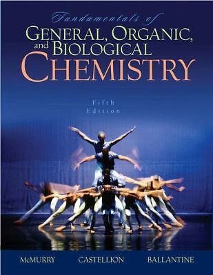 Fundamentals of General, Organic, and Biological Chemistry, John McMurry, Mary E