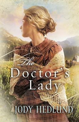 The Doctor's Lady, Hedlund, Jody, Good Book