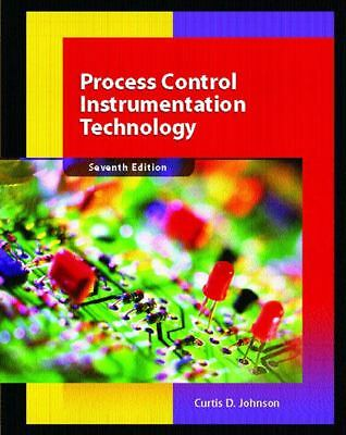 Process Control Instrumentation Technology, Curtis D. Johnson, Acceptable Book