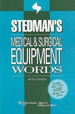 Stedman's Medical & Surgical Equipment Words (Stedman's Word Book Series), Stedm