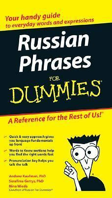 Russian Phrases For Dummies by Andrew D. Kaufman, Serafima Gettys Ph.D.
