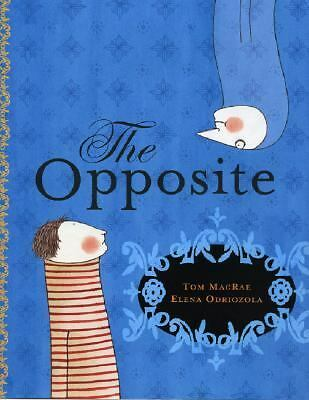 The Opposite by MacRae, Tom