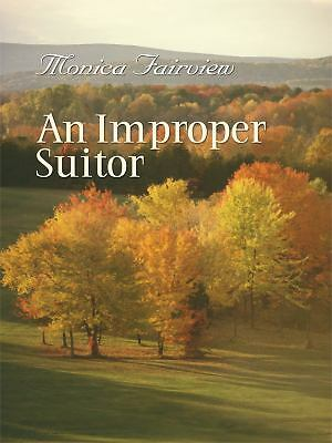 An Improper Suitor (Thorndike Clean Reads) by Fairview, Monica