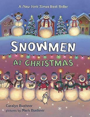 Snowmen at Christmas by Buehner, Caralyn