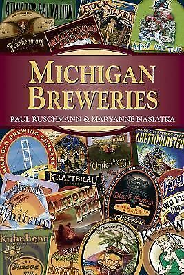 Michigan Breweries, Paul Ruschmann, Maryanne Nasiatka, Good Book