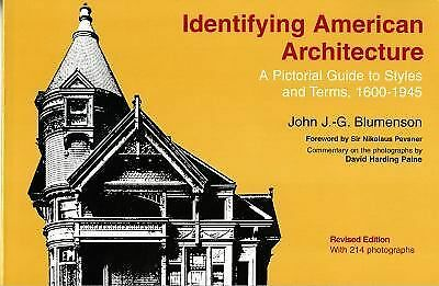 Identifying American Architecture: A Pictorial Guide to Styles and Terms, 1600-