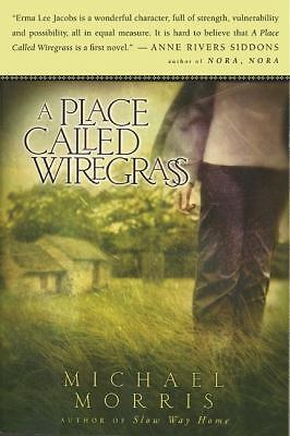 A Place Called Wiregrass, Morris, Michael, Good Book