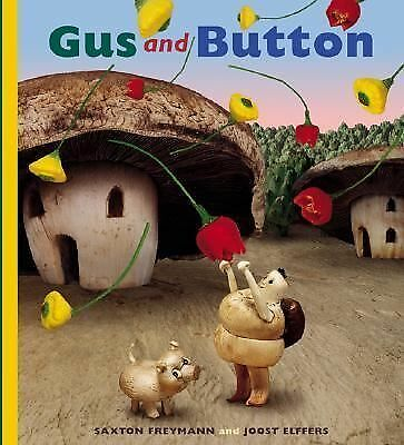 Gus and Button, Elffers, Joost, Freymann, Saxton, Good Book