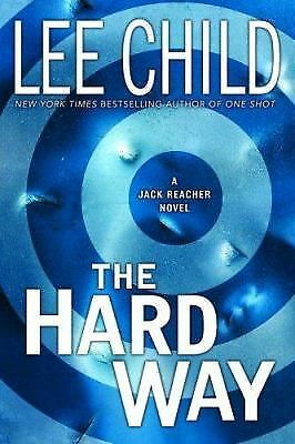 The Hard Way (Jack Reacher, No. 10), Child, Lee, Good Book
