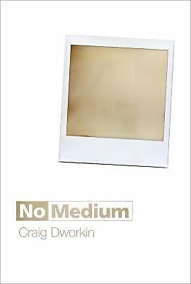 No Medium, Dworkin, Craig, Good Book