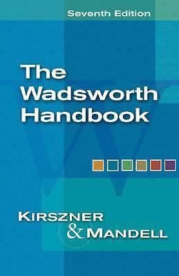 The Wadsworth Handbook (with InfoTrac), Mandell, Stephen R., Kirszner, Laurie G.