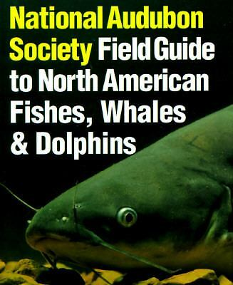 National Audubon Society Field Guide to Fishes, Whales and Dolphins, NATIONAL AU