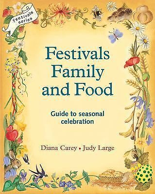 Festivals Family and Food, Judy Large, Diana Carey, Good Book