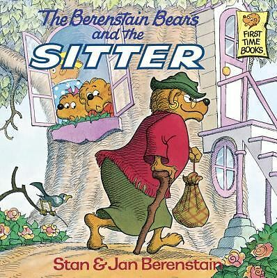 The Berenstain Bears and the Sitter by Stan Berenstain, Jan Berenstain