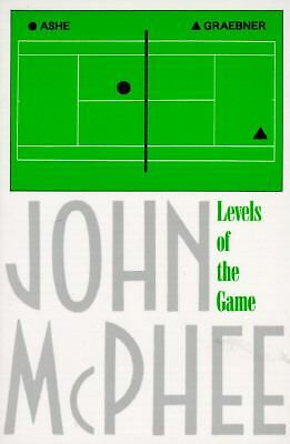 Levels of the Game by John McPhee