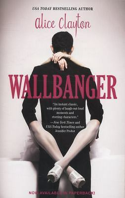 Wallbanger, Clayton, Alice, Acceptable Book